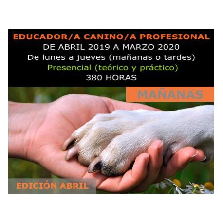 ADIESTRAMIENTO Y EDUCACIÓN CANINA (Presencial mañanas) Edición Abril