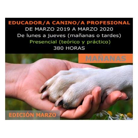 ADIESTRAMIENTO Y EDUCACIÓN CANINA (Presencial mañanas) Edición Marzo